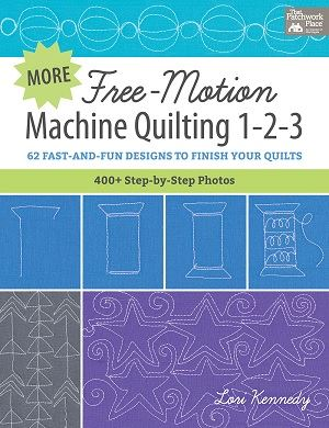 More Free Motion Machine Quilting